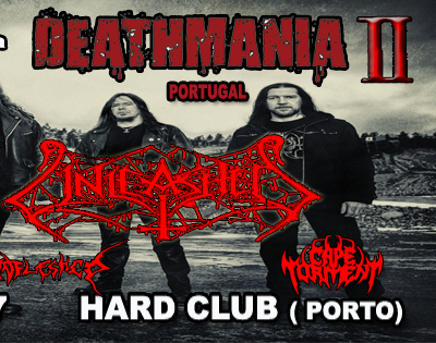 DEATHMANIA Portugal (Unleashed)