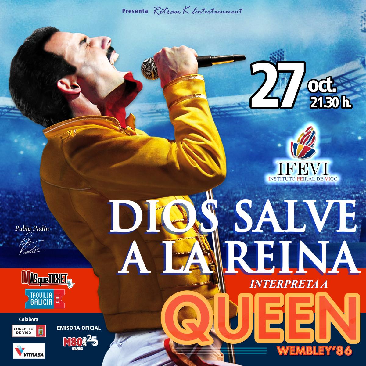 "DIOS SALVE A LA REINA (GOD SAVE THE QUEEN) - ""WEMBLEY '86"" (Vigo)"