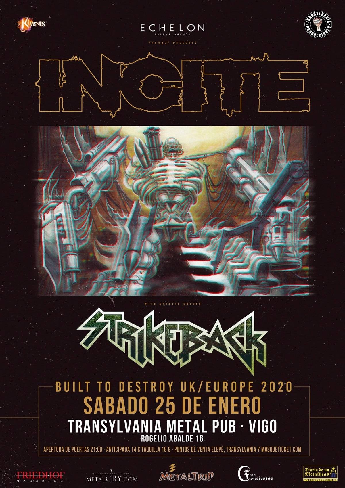 INCITE + STRIKEBACK (Vigo)