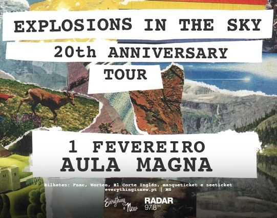 EXPLOSIONS IN THE SKY (Lisboa)