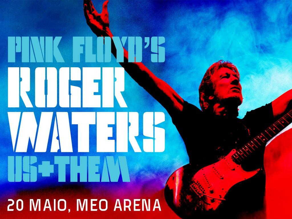ROGER WATERS - Us + Them Tour (Lisboa) 20 mayo