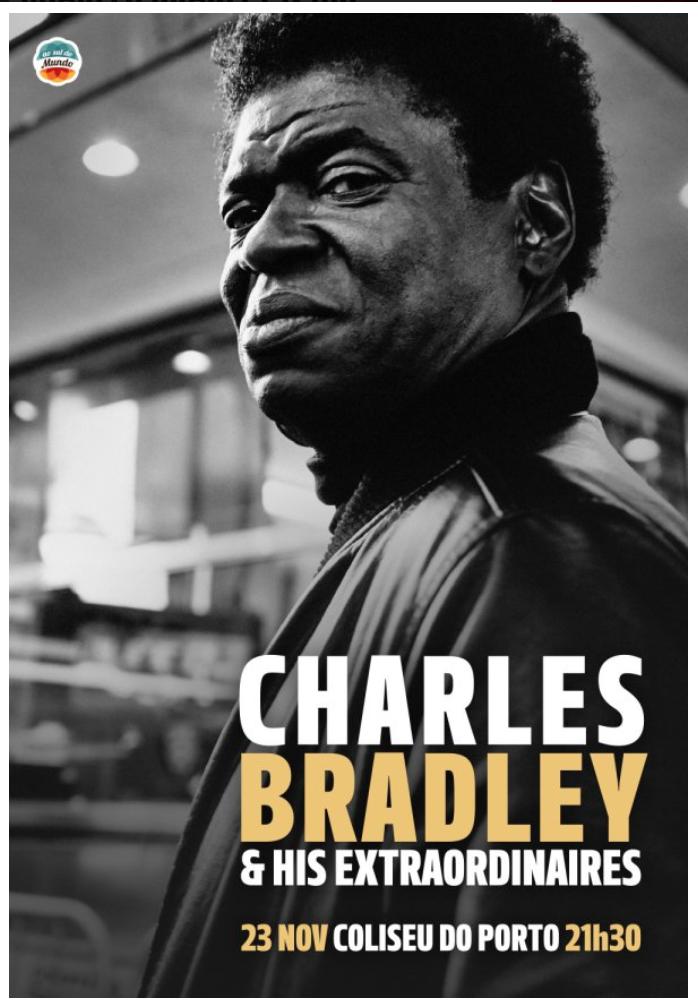 CHARLES BRADLEY & His Extraordinaires (Oporto)