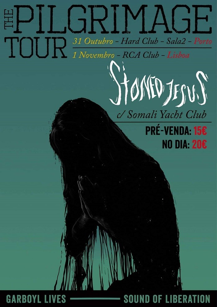 STONED JESUS - The Pilgrimage Tour (Oporto y Lisboa)