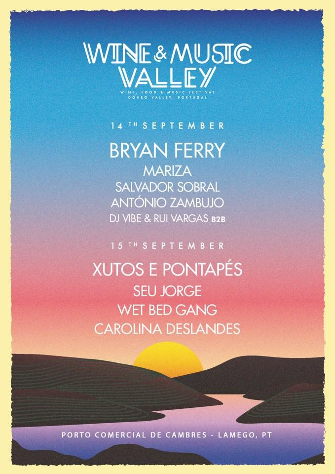 WINE & MUSIC VALLEY 2019 (Cambres, Portugal)