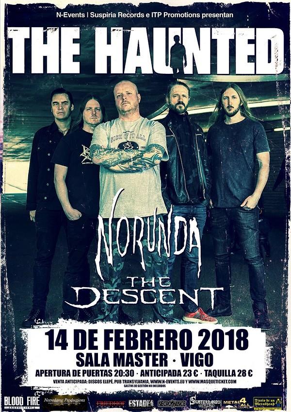 THE HAUNTED + NORUNDA + THE DESCENT (Vigo)