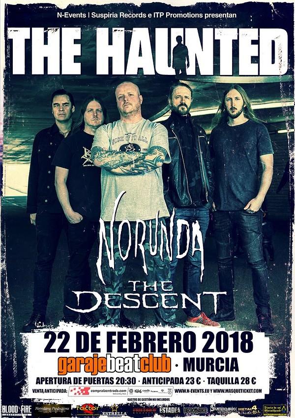 THE HAUNTED + NORUNDA + THE DESCENT (Murcia)