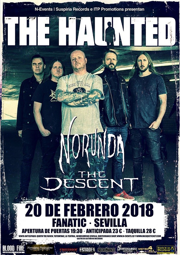 THE HAUNTED + NORUNDA + THE DESCENT (Sevilla)