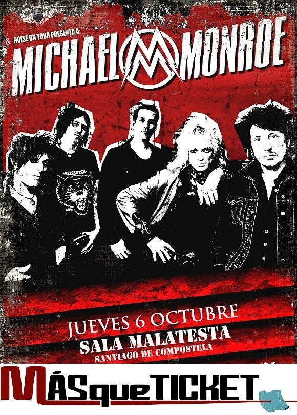 MICHAEL MONROE (Santiago de Compostela)