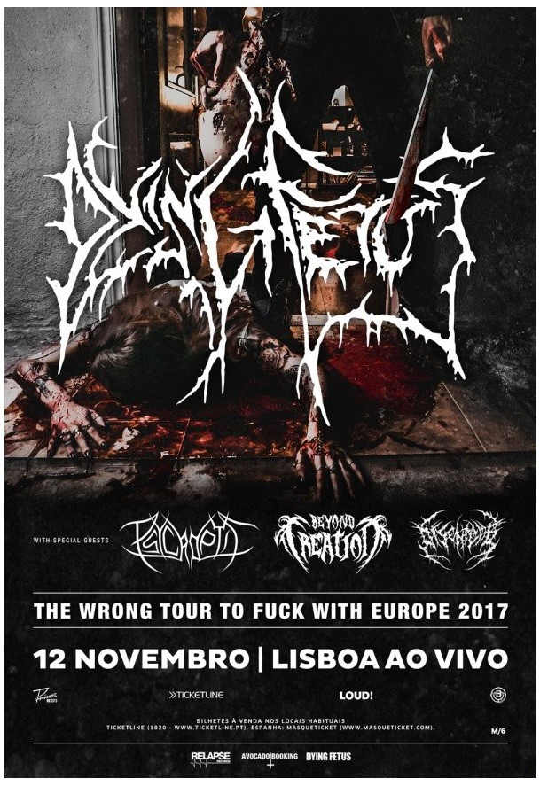 DYING FETUS + PSYCROPTIC + BEYOND CREATION + DISENTOMB